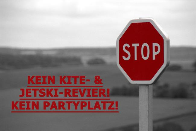 Kein Kite- & Jetski-Revier! Kein Partyplatz!